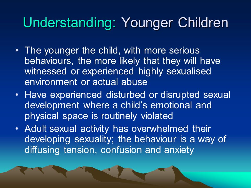 Understanding: Younger Children
