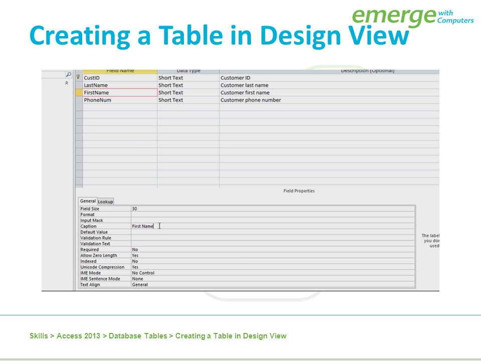 Access 2013 microsoft access 2013 is a database for Table design view access