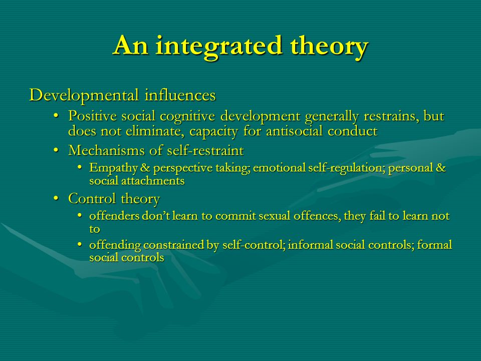 An integrated theory Developmental influences