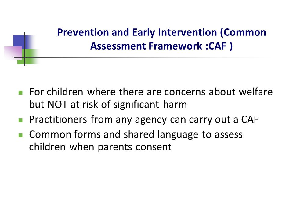 Prevention and Early Intervention (Common Assessment Framework :CAF )