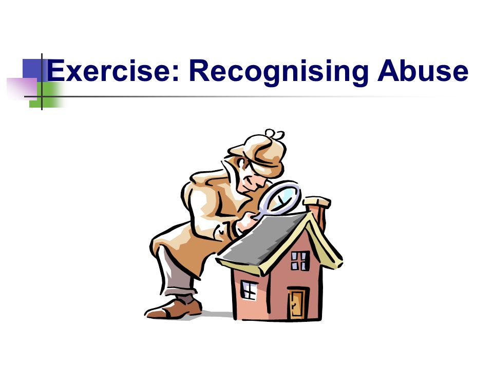 Exercise: Recognising Abuse
