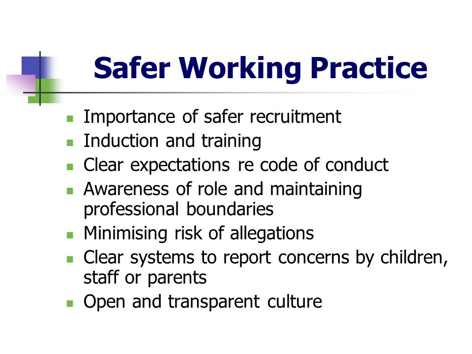 Safer Working Practice