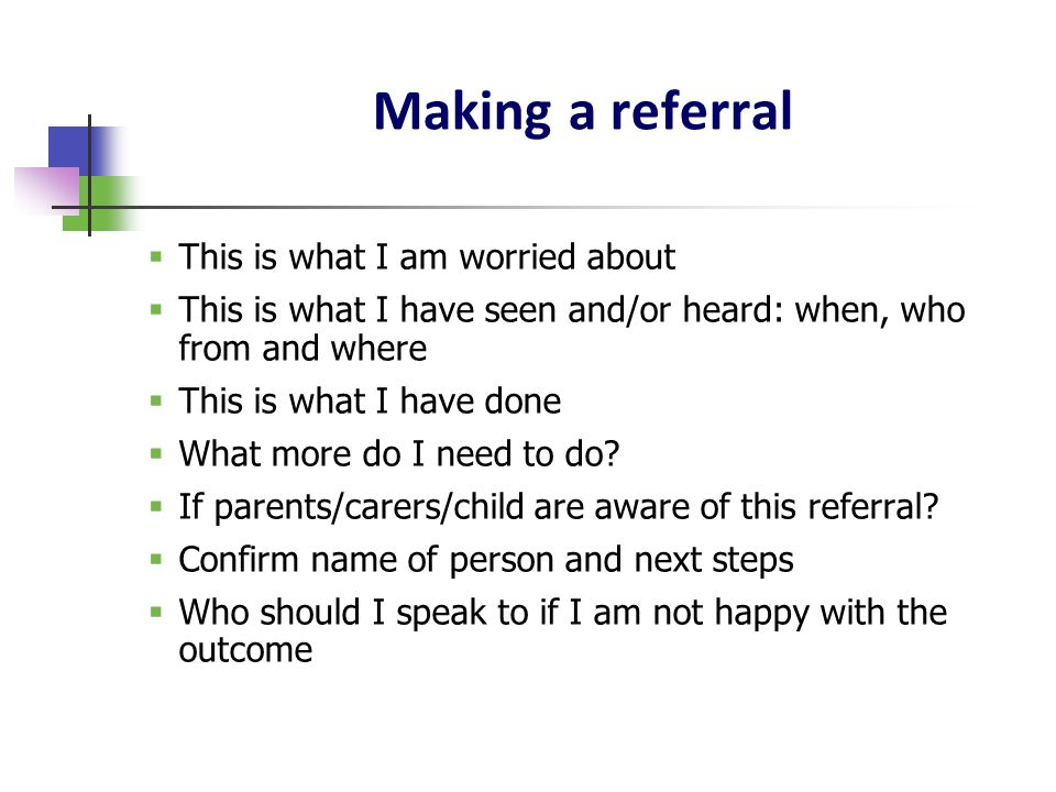 Making a referral This is what I am worried about
