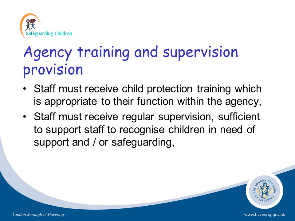 Agency training and supervision provision