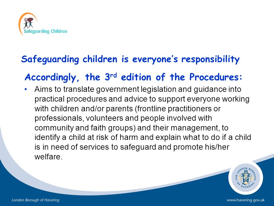 Safeguarding children is everyone's responsibility