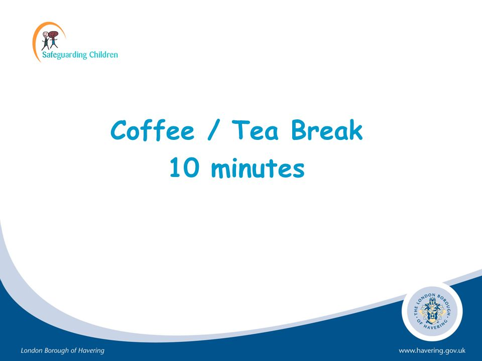 Coffee / Tea Break 10 minutes