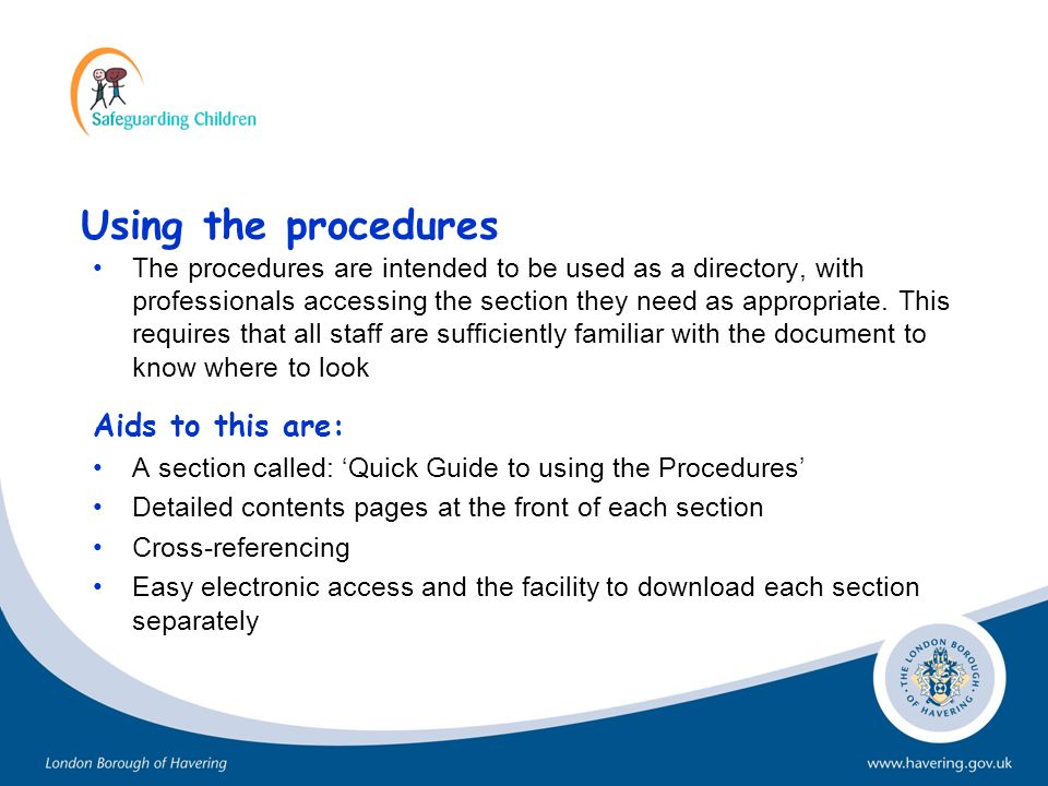 Using the procedures Aids to this are: