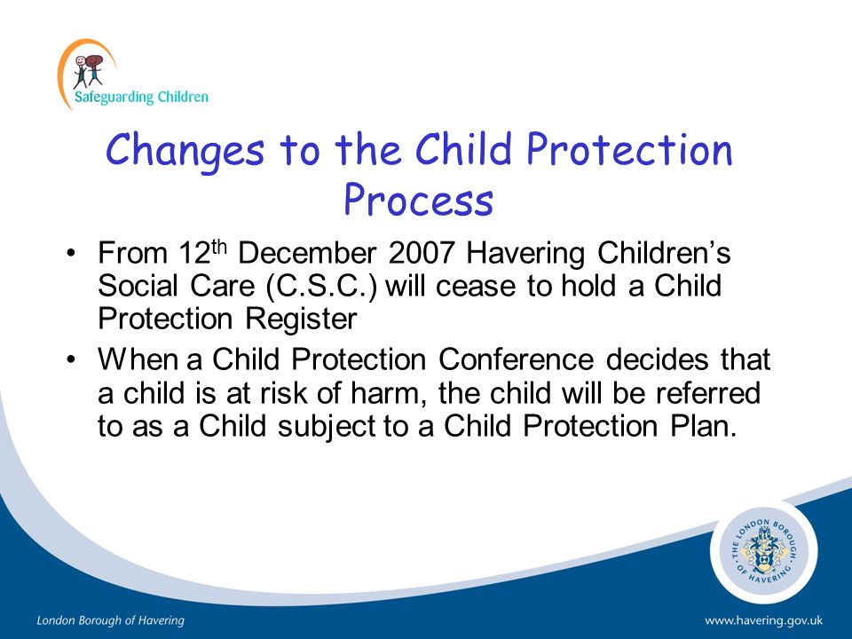 Changes to the Child Protection Process