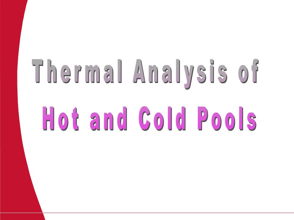 Thermal Analysis of Hot and Cold Pools- Title Page