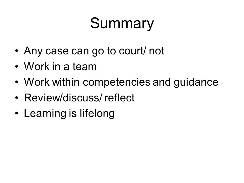 Summary Any case can go to court/ not Work in a team