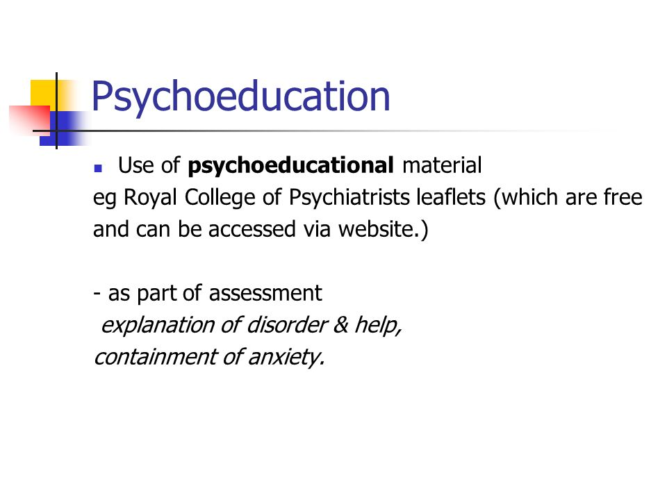 Psychoeducation Use of psychoeducational material