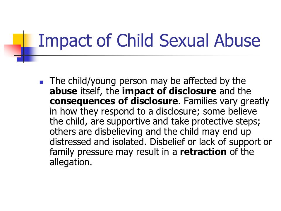 impact the development of sexual and The traumatic impact of child sexual abuse: paper suggests a conceptualization of the impact of sexual abuse that can be development it occurs through.