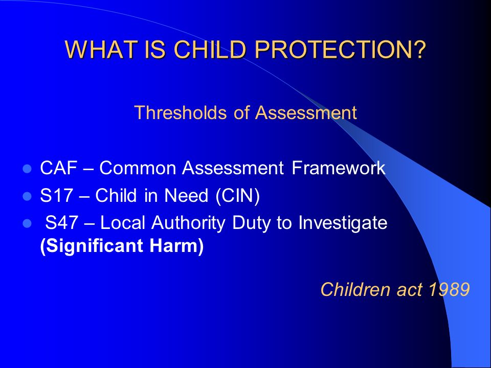WHAT IS CHILD PROTECTION