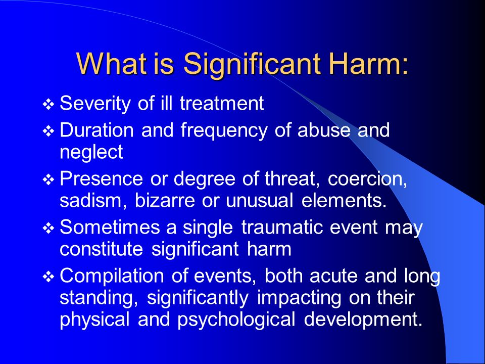 What is Significant Harm: