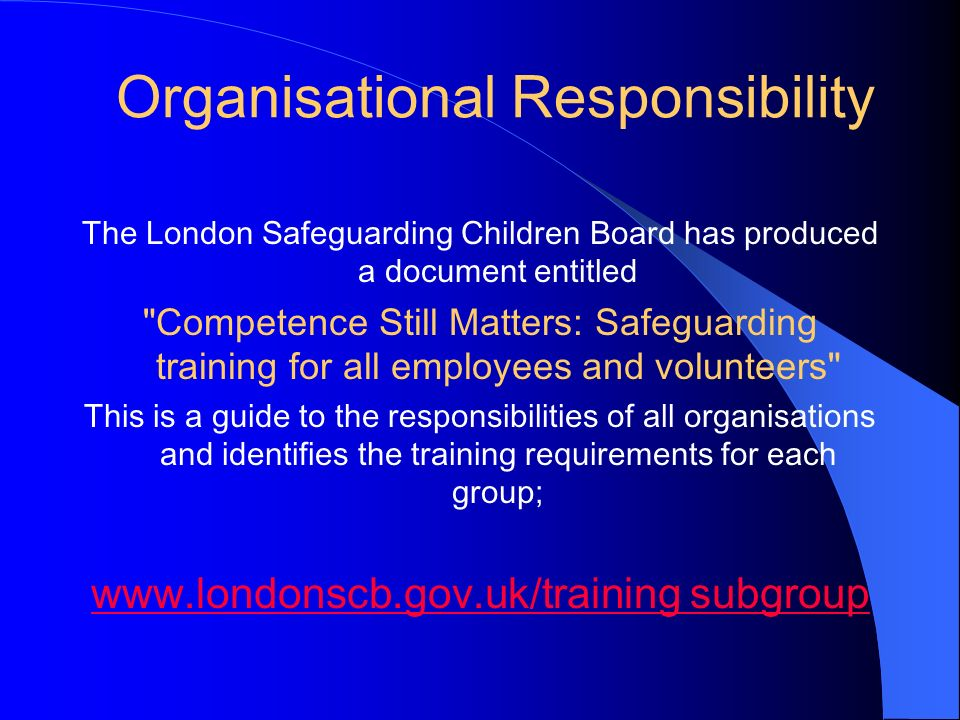 Organisational Responsibility