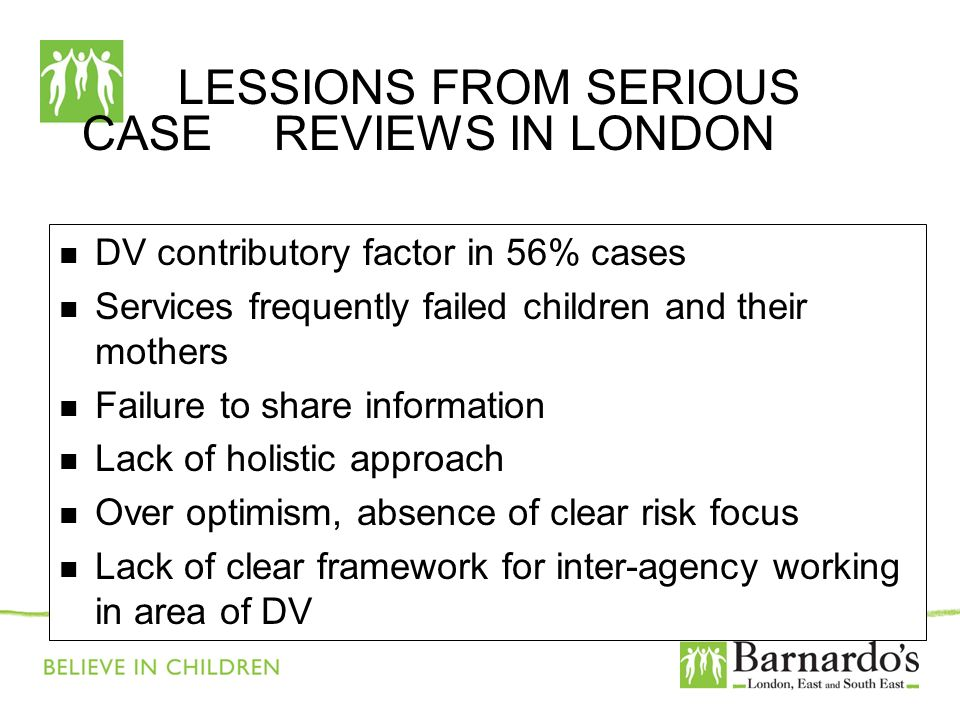 LESSIONS FROM SERIOUS CASE REVIEWS IN LONDON