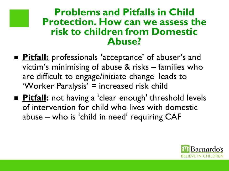 Problems and Pitfalls in Child Protection