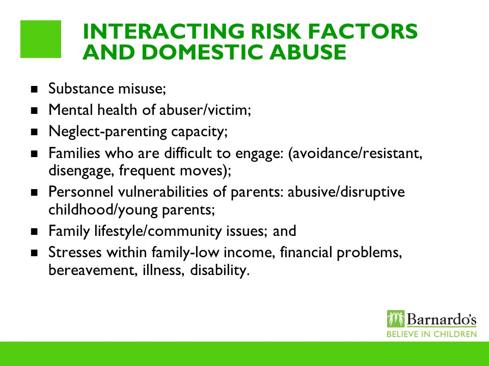INTERACTING RISK FACTORS AND DOMESTIC ABUSE