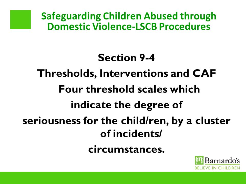 Safeguarding Children Abused through Domestic Violence-LSCB Procedures