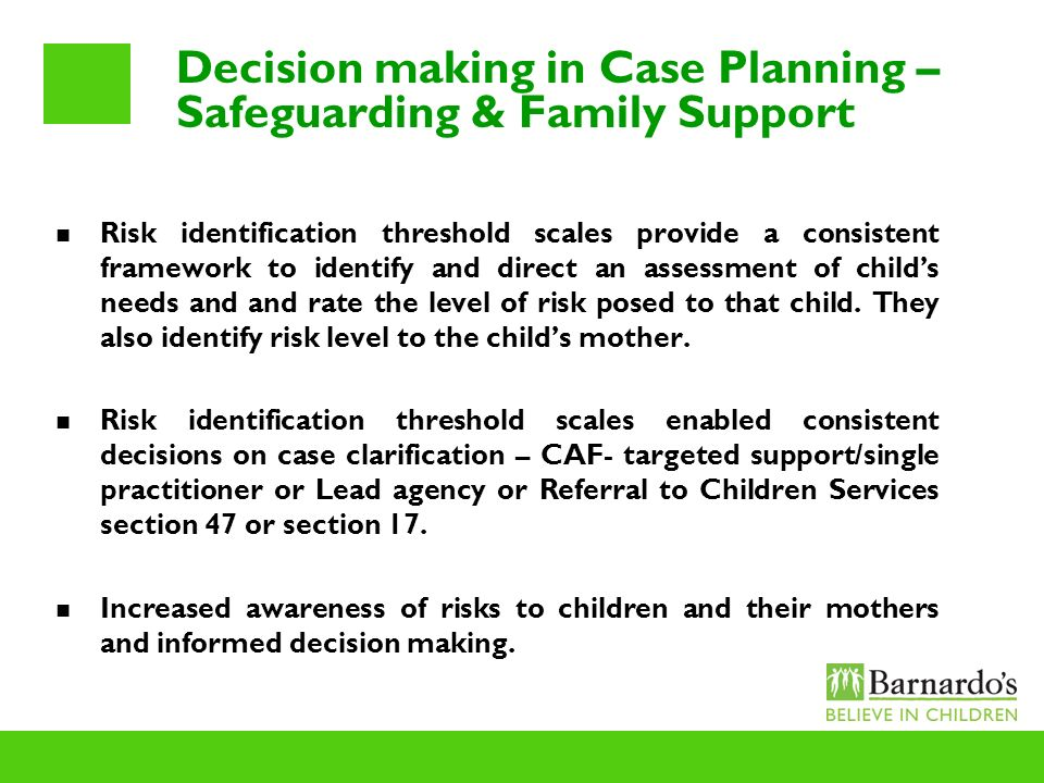 Decision making in Case Planning – Safeguarding & Family Support
