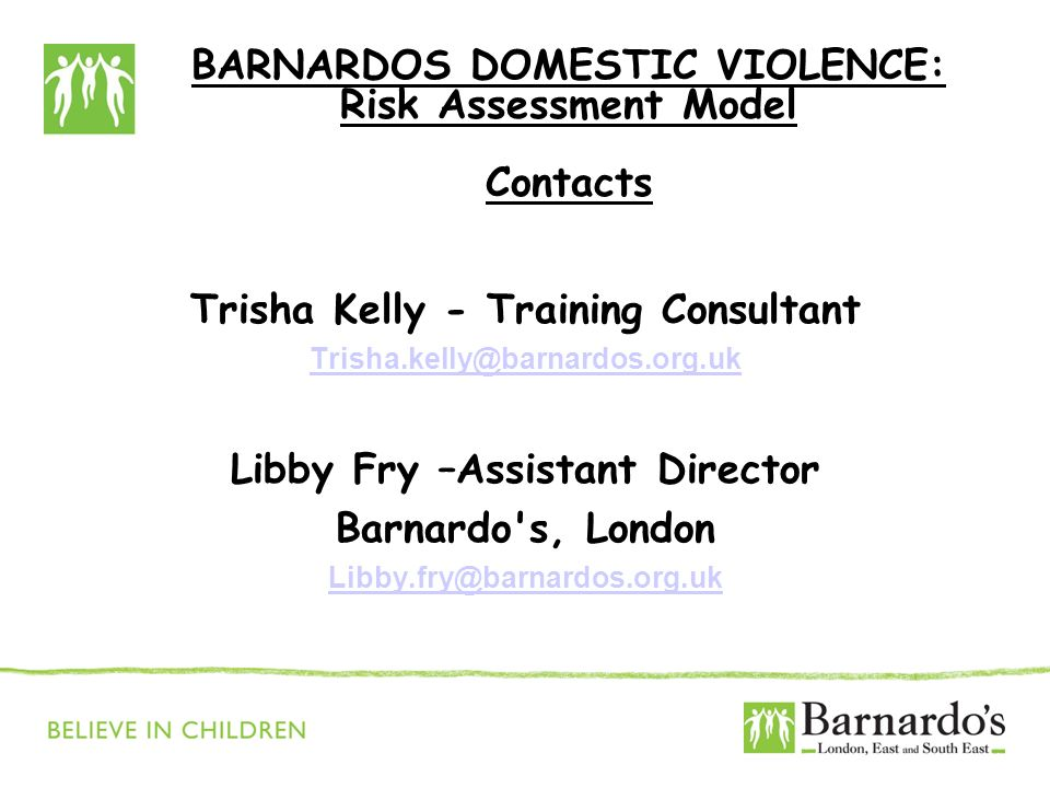 BARNARDOS DOMESTIC VIOLENCE: Risk Assessment Model Contacts