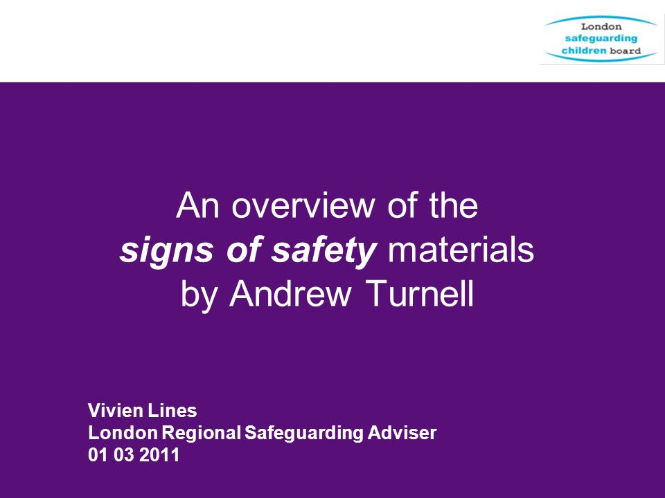 An overview of the signs of safety materials by Andrew Turnell