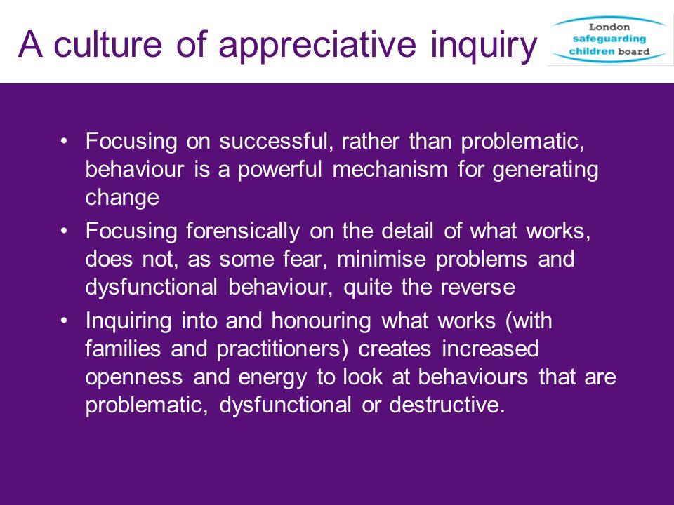 A culture of appreciative inquiry