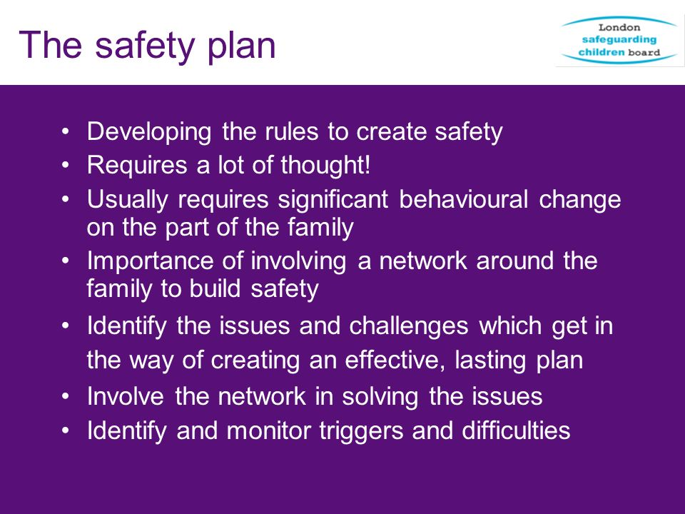 The safety plan Developing the rules to create safety
