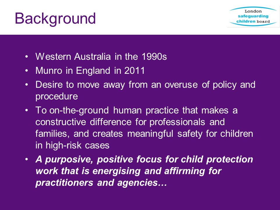Background Western Australia in the 1990s Munro in England in 2011