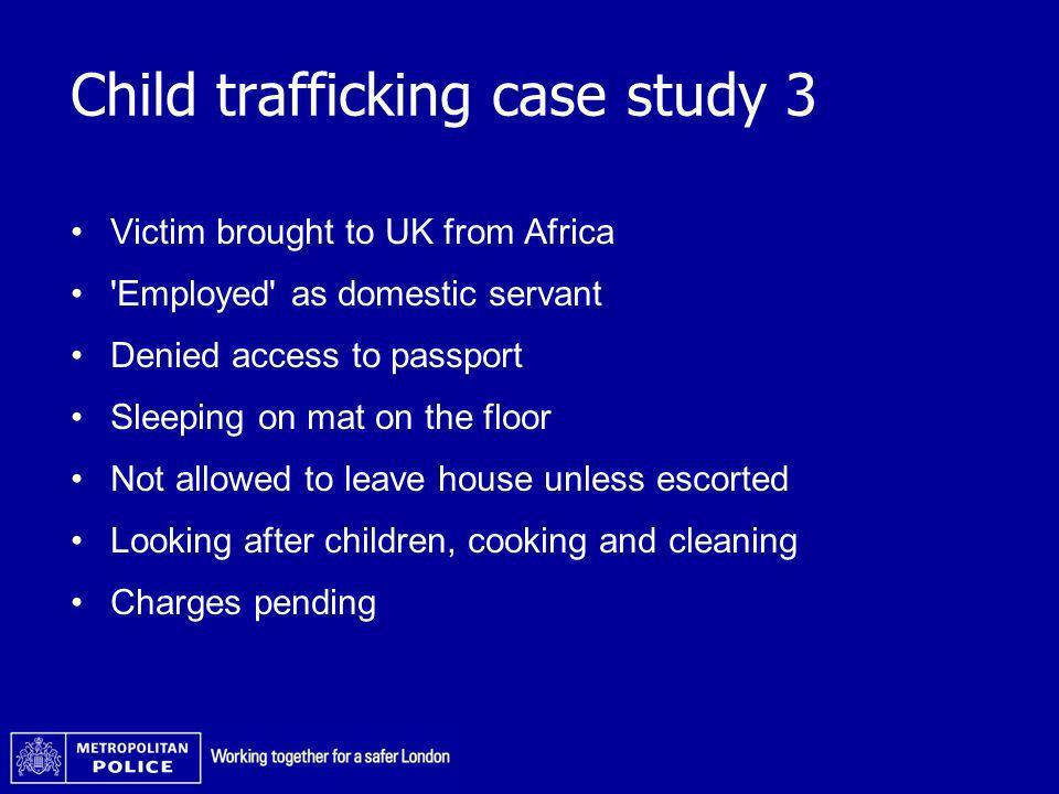 Child trafficking case study 3