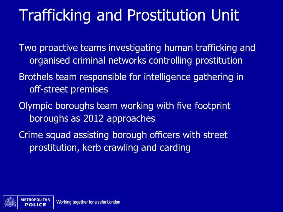 Trafficking and Prostitution Unit