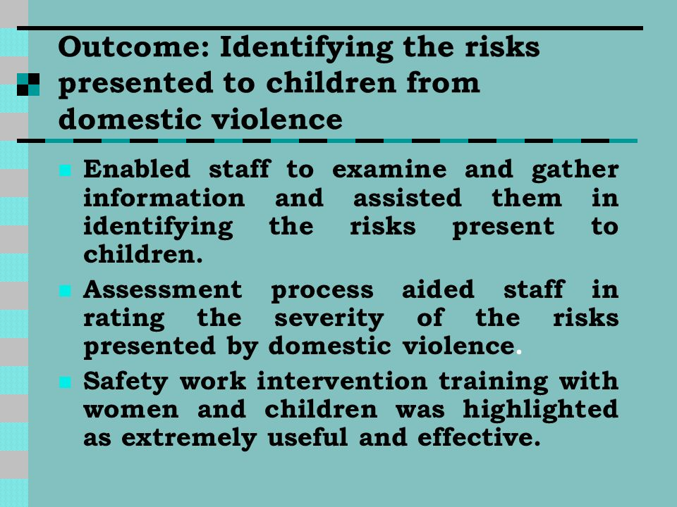 Outcome: Identifying the risks presented to children from domestic violence