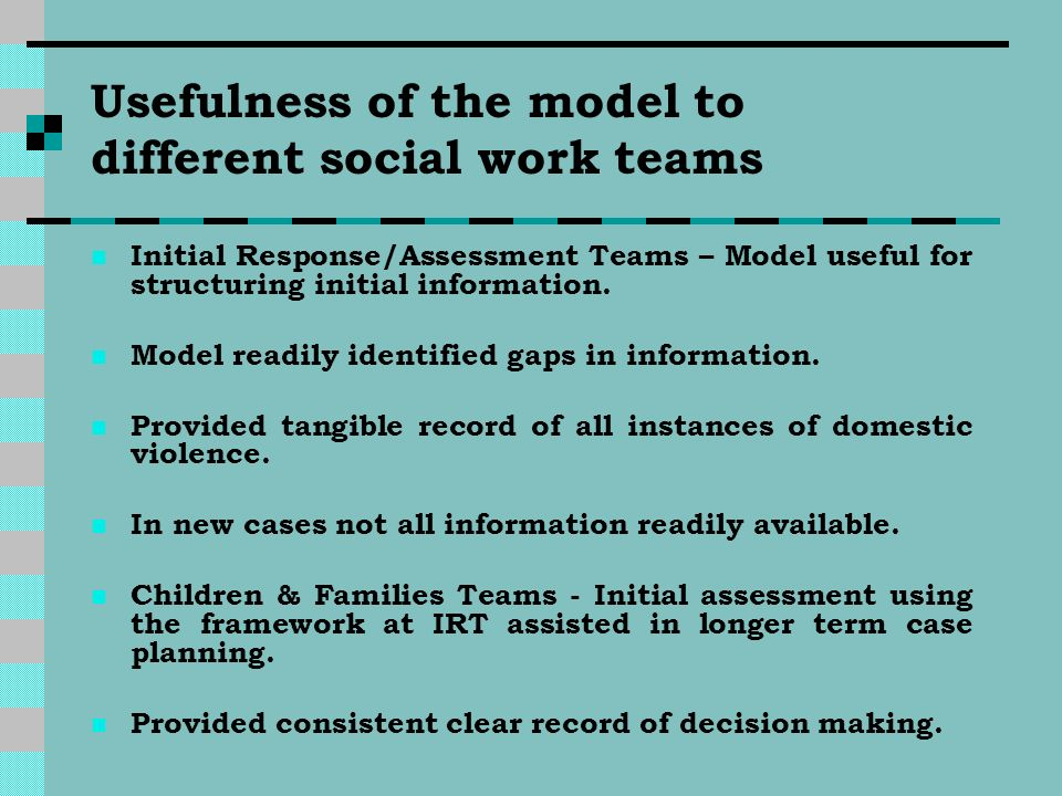 Usefulness of the model to different social work teams