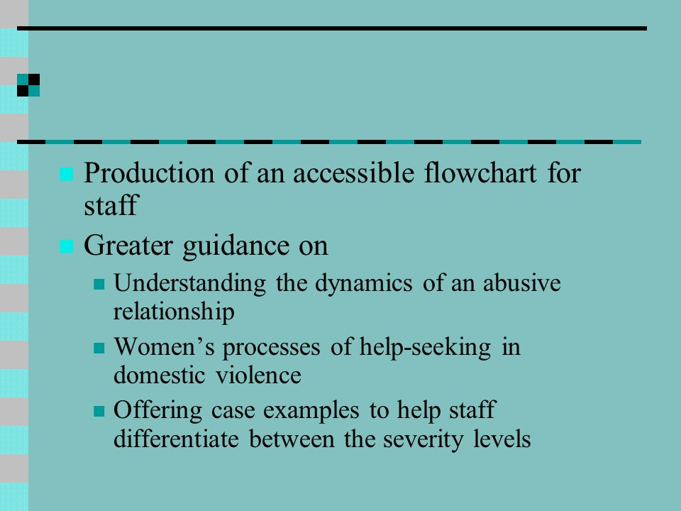 Production of an accessible flowchart for staff Greater guidance on