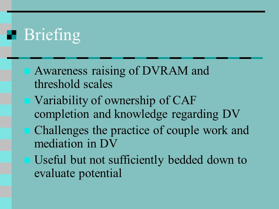 Briefing Awareness raising of DVRAM and threshold scales