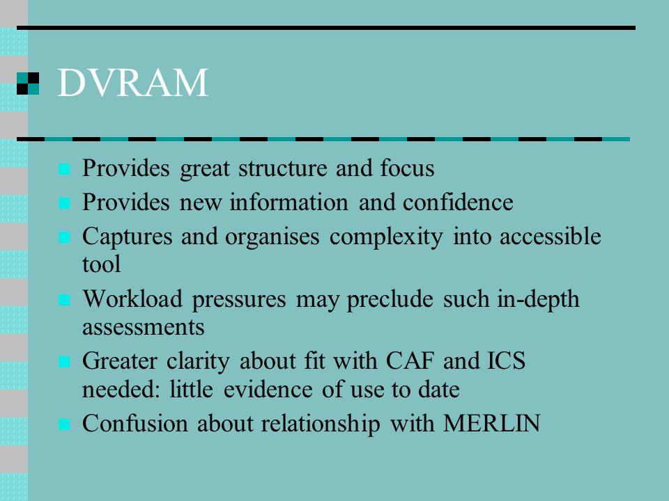 DVRAM Provides great structure and focus