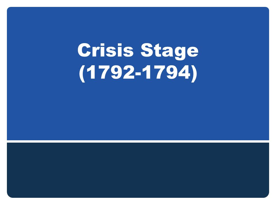 Crisis Stage ( )
