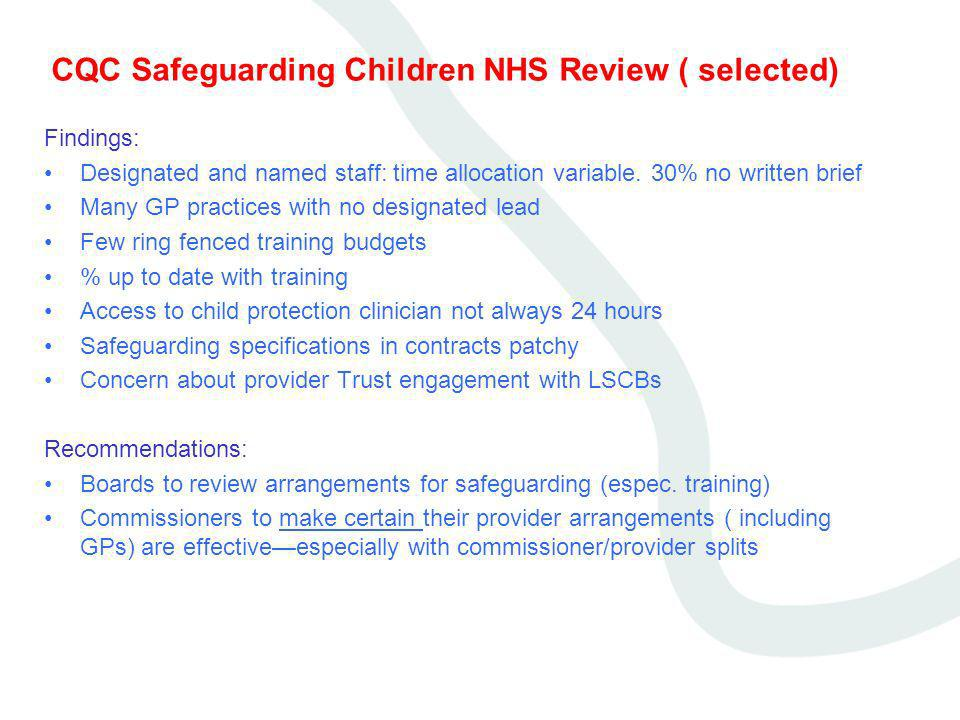 CQC Safeguarding Children NHS Review ( selected)