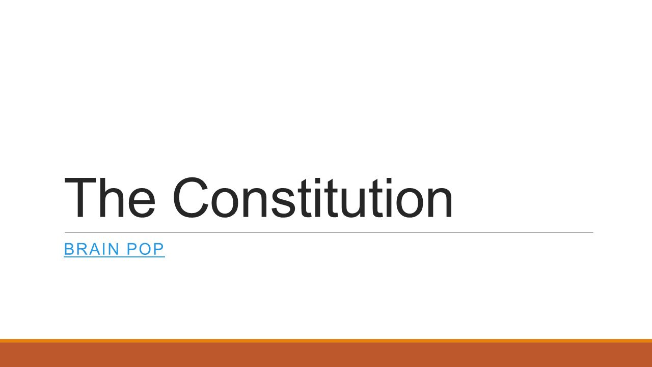 The Constitution Brain Pop