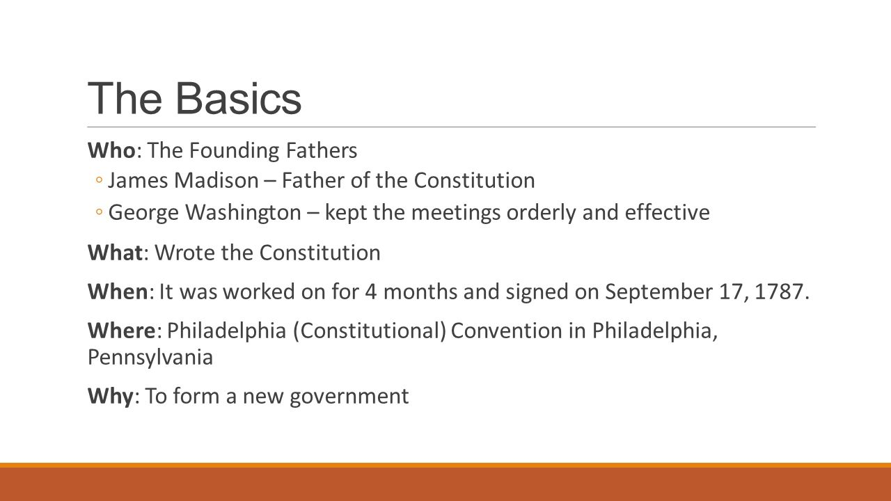 The Basics Who: The Founding Fathers