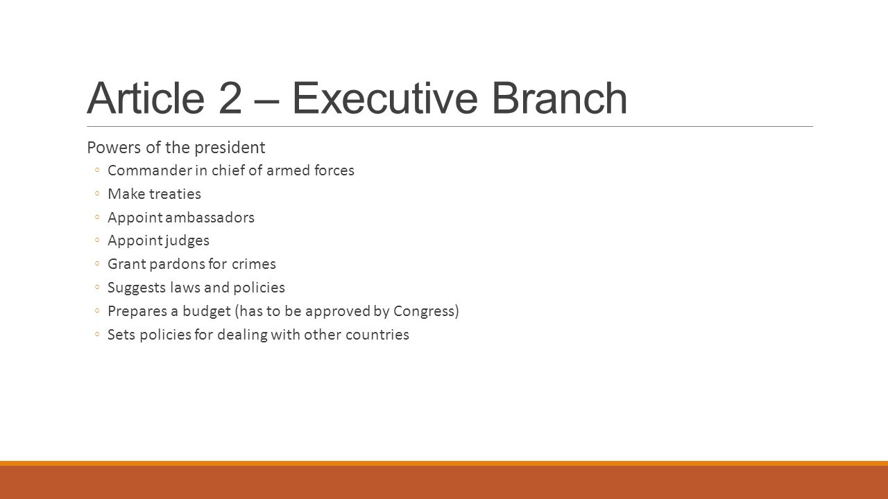 Article 2 – Executive Branch