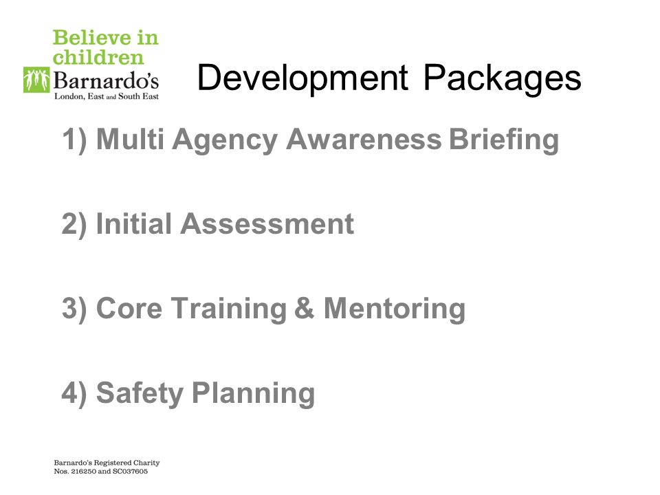 Development Packages Multi Agency Awareness Briefing