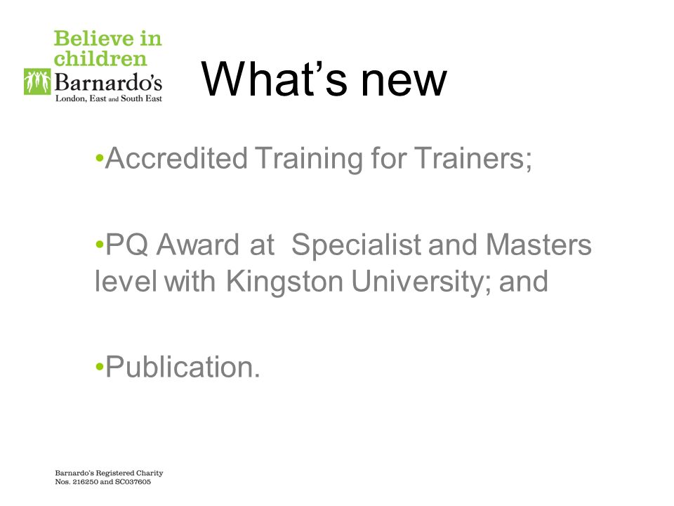 What's new Accredited Training for Trainers;
