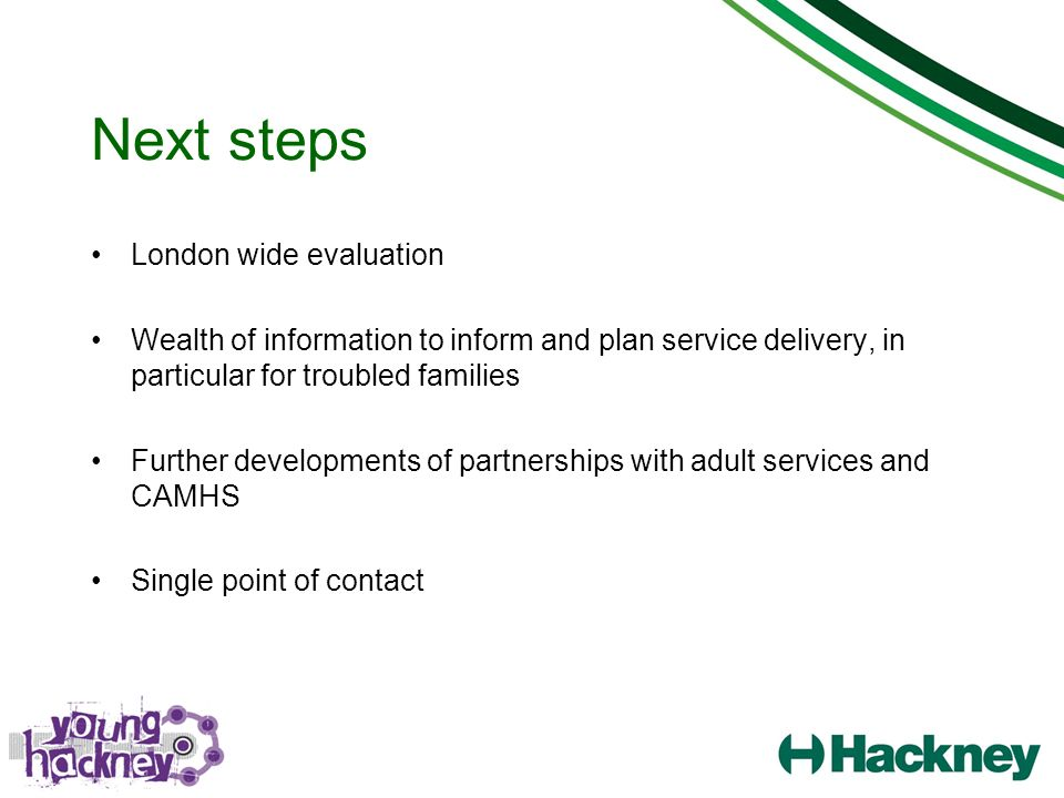 Next steps London wide evaluation