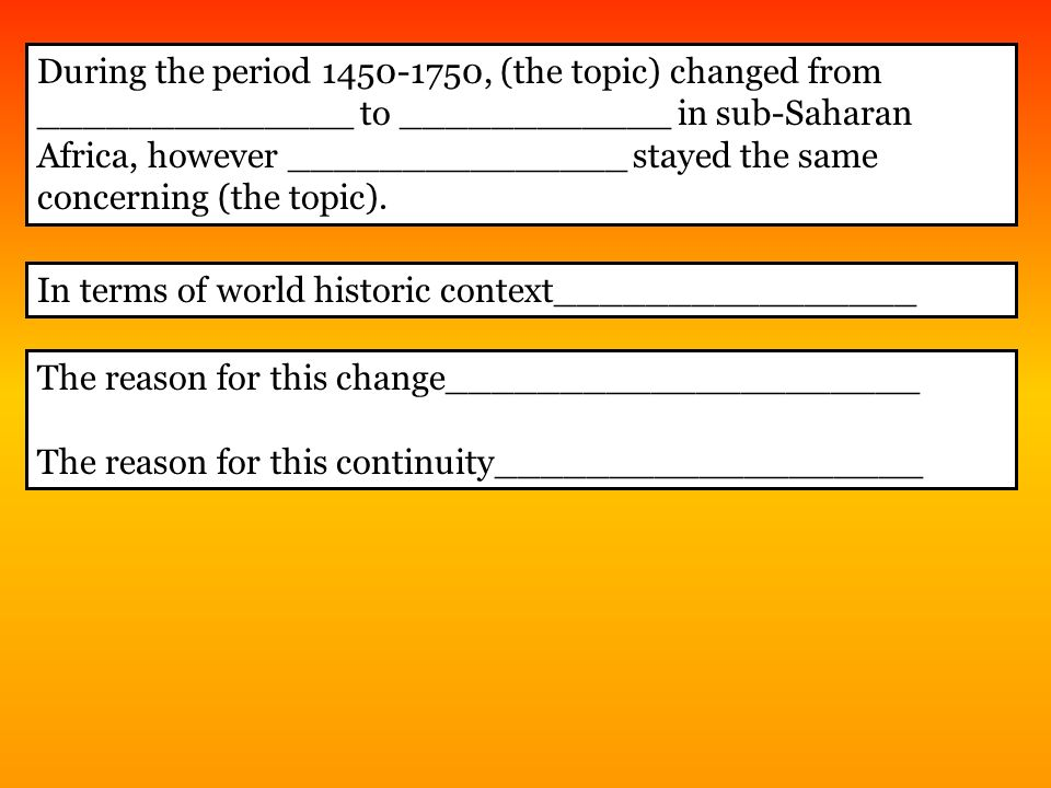 change and continuity during 1492 1750 Changes and continuities in the atlantic period 1492-1750 in 1492 to 1750, the atlantic world changed drastically, as well as keeping some continuity.