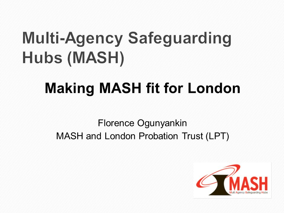 Multi-Agency Safeguarding Hubs (MASH)
