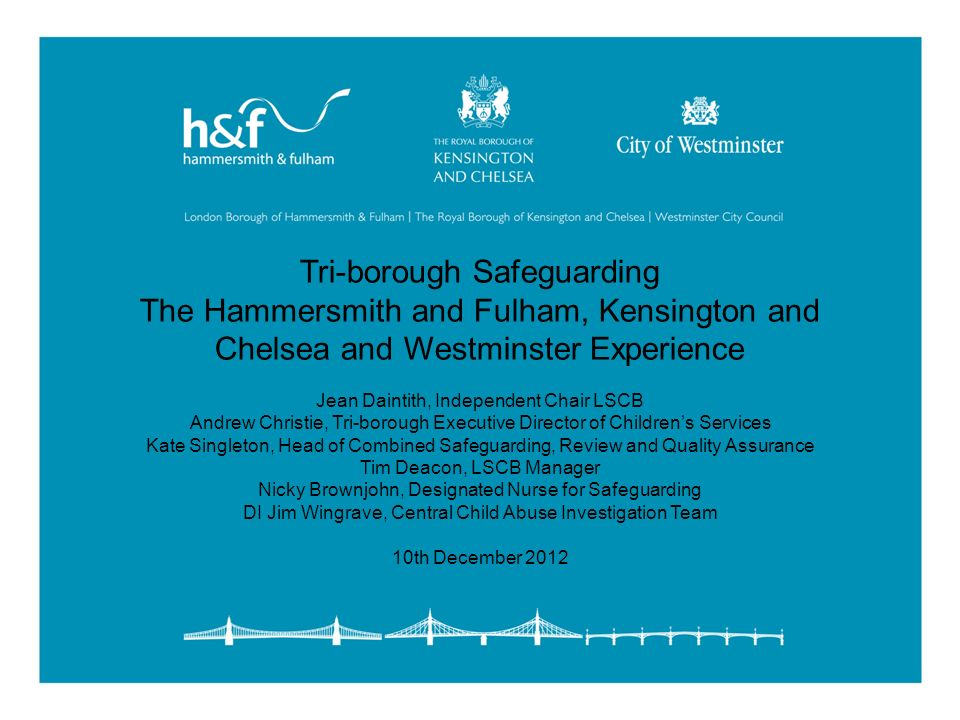 Tri-borough Safeguarding