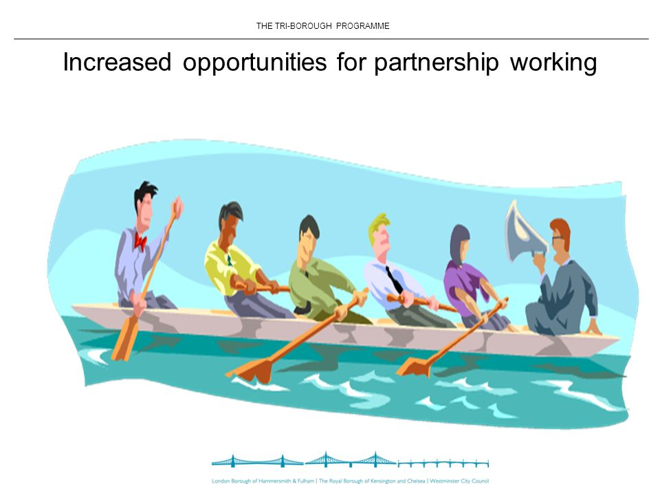 Increased opportunities for partnership working