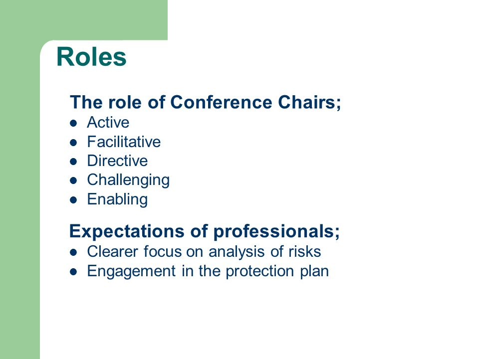 The role of Conference Chairs;