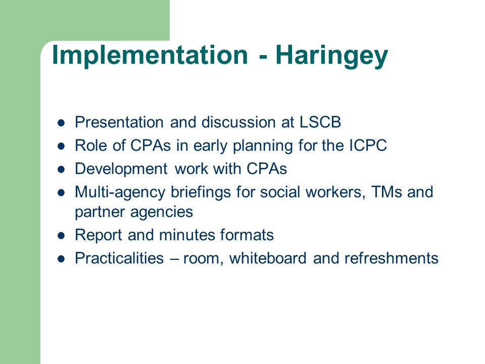 Implementation - Haringey